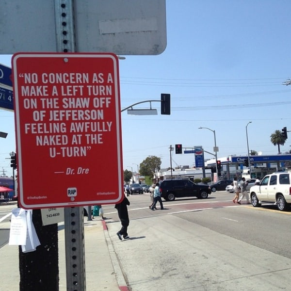 New _RAP_QUOTES_Signs_on_Original_Locations_in_Los Angeles_2014_01