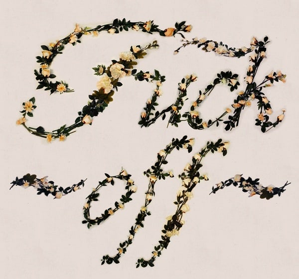 Better_with_Flowers_Offensive_Words_In_A_Typeface_Made_Of_Beautiful_Flowers_2014_05