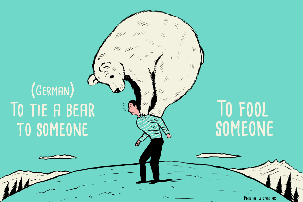11 International Idioms Comically Illustrated by Paul Blow -
