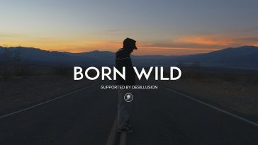 Born Wild: Homage to the Beauty of Nature and Freedom of Youth Culture by Marin Troude & Victor Willems -